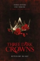 Couverture Three dark crowns, book 1 Editions Pan MacMillan 2016