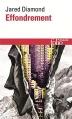 Couverture Effondrement : Comment les sociétés décident de leur disparition ou de leur survie / Effondrement Editions Folio  (Essais) 2009