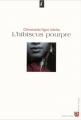 Couverture L'hibiscus pourpre Editions Anne Carrière (La vagabonde) 2004