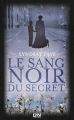 Couverture Le sang noir du secret Editions 12-21 2014