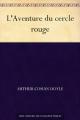 Couverture L'Aventure du Cercle Rouge Editions Ebooks libres et gratuits 2012