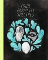 Couverture Louis parmi les spectres Editions de la Pastèque 2016
