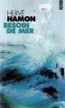 Couverture Besoin de mer Editions Points 1999