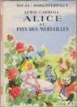 Couverture Alice au pays des merveilles / Les aventures d'Alice au pays des merveilles Editions Hachette (Idéal bibliothèque) 1950