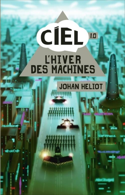 Couverture Ciel, tome 1 : L'hiver des machines