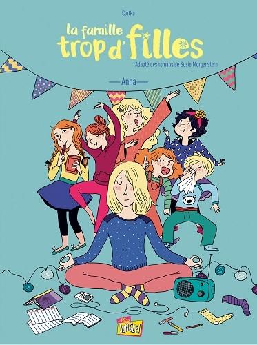 Couverture La famille trop d'filles (BD), tome 1 : Anna