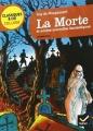 Couverture La morte et autres nouvelles fantastiques Editions Hatier (Classiques & cie - Collège) 2012