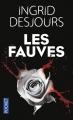 Couverture Les fauves Editions Pocket 2016