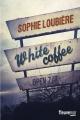 Couverture White coffee Editions Fleuve (Noir) 2016
