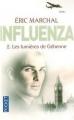 Couverture Influenza, tome 2 : Les lumières de Géhenne Editions Pocket 2011
