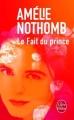 Couverture Le fait du prince Editions Le Livre de Poche 2015