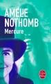 Couverture Mercure Editions Le Livre de Poche 2015