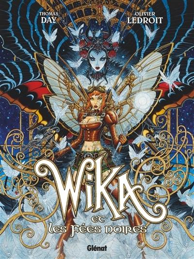 Couverture Wika, tome 2 : Wika et les fées noires