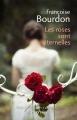 Couverture Les roses sont éternelles Editions Calmann-Lévy (France de toujours et d'aujourd'hui) 2016