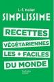 Couverture Simplissime : Recettes végétariennes les + faciles du monde Editions Hachette (Cuisine) 2016