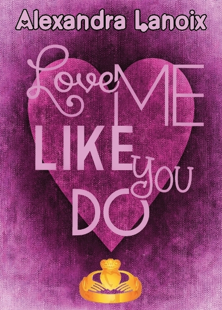 Couverture Love me like you do