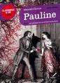 Couverture Pauline Editions Hatier (Classiques & cie - Lycée) 2014