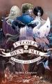 Couverture L'école du bien et du mal, tome 2 : Un monde sans prince Editions 12-21 2016