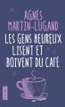 Couverture Les gens heureux lisent et boivent du café Editions Pocket 2016