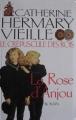 Couverture Le Crépuscule des rois, tome 1 : La Rose d'Anjou Editions Albin Michel 2002