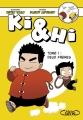Couverture Ki & Hi, tome 1 : Deux frères Editions Michel Lafon 2016
