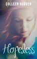 Couverture Hopeless, tome 1 Editions France Loisirs 2016
