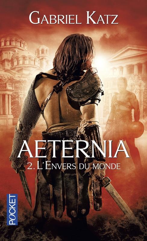 Couverture Aeternia, tome 2 : L'envers du monde