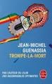 Couverture Trompe-la-mort Editions Le Livre de Poche 2016