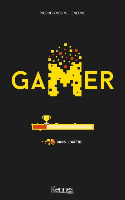 Couverture Gamer, tome 2 : Dans l'arène