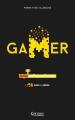Couverture Gamer, tome 2 : Dans l'arène Editions Kennes 2016