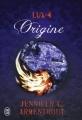 Couverture Lux, tome 4 : Origine Editions J'ai lu 2016