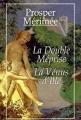 Couverture La Double Méprise et La Vénus d'Ile Editions France Loisirs 1998