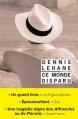 Couverture Ce monde disparu Editions Rivages (Noir) 2016