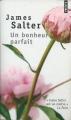 Couverture Un bonheur parfait Editions Points 2008