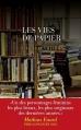 Couverture Les vies de papier Editions Les Escales 2016