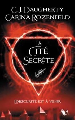 Couverture Le feu secret, tome 2 : La cité secrète