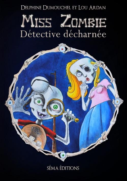 Couverture Miss Zombie détective décharnée