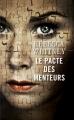 Couverture Le pacte des menteurs Editions France Loisirs 2016