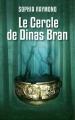 Couverture L'âme de fond / Le cercle de Dinas Bran Editions France Loisirs 2016