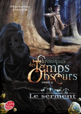 Couverture Chroniques des Temps Obscurs, tome 5 : Le Serment