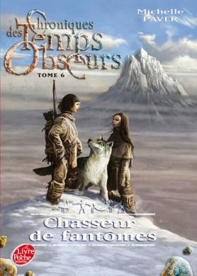 Couverture Chroniques des temps obscurs, tome 6 : Chasseur de fantômes