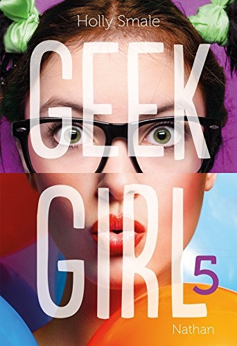Couverture Geek Girl, tome 5