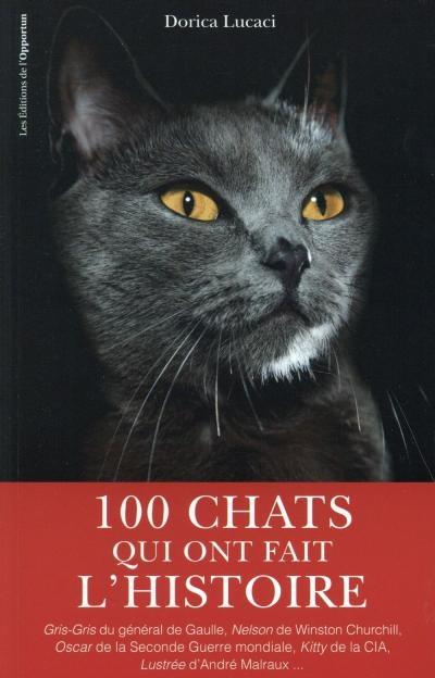 Couverture 100 chats qui ont fait l'histoire