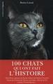 Couverture 100 chats qui ont fait l'histoire Editions De l'opportun 2015