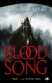 Couverture Blood Song, tome 1 : La voix du sang Editions Milady (Imaginaire) 2016