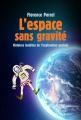 Couverture L'espace sans gravité Editions Marabout 2016