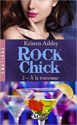 Couverture Rock Chick, tome 2 : A la rescousse