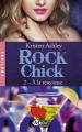Couverture Rock Chick, tome 2 : A la rescousse Editions Milady 2016