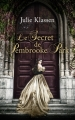 Couverture Le secret de Pembrooke park Editions France loisirs 2016