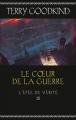 Couverture L'épée de vérité, tome 15 : Le coeur de la guerre Editions France Loisirs 2016